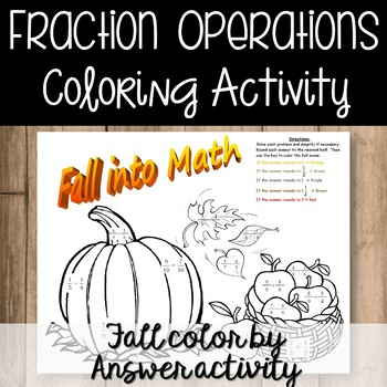 Adding and Subtracting Fractions Fall Coloring Activity