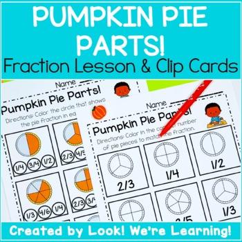 Fall Math Center Activities: Pumpkin Pie Parts! Fraction Clip Cards
