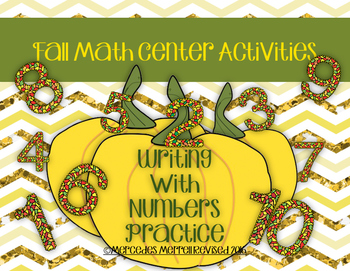 Fall Math Center Activities Writing With Numbers Practice