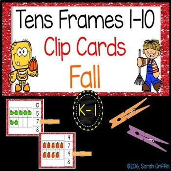 Fall Math Center ~ Clip Cards - Tens Frames