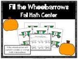 Fall Math Center- Fill the Wheelbarrows