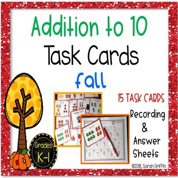 Fall Math Center ~ Task Cards ~ Addition to 10