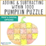 Adding and Subtracting within 1000 Pumpkin Puzzle | Halloween Math Game
