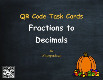 Fall Math: Fractions to Decimals QR Code Task Cards