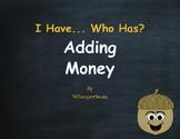 Fall Math: I Have, Who Has - Adding Money