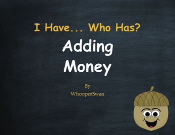 Fall Math: I Have, Who Has - Adding Money