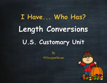 Fall Math: I Have, Who Has - Length Conversions U.S. Custo