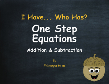 Fall Math: I Have, Who Has - One Step Equations (Addition & Subtraction)