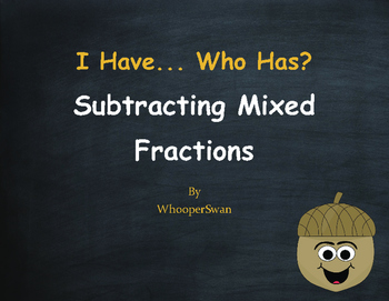 Fall Math: I Have, Who Has - Subtracting Mixed Fractions