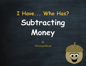 Fall Math: I Have, Who Has - Subtracting Money
