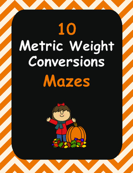 Fall Math: Metric Weight Conversions Maze