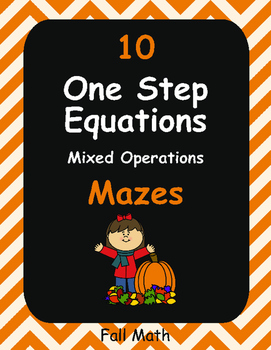 Fall Math: One Step Equations Maze (Mixed Operations)
