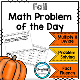 Fall Math Problem of the Day Multiplication and Division