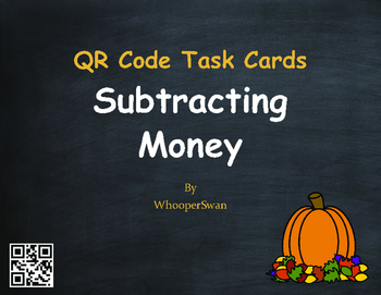 Fall Math: Subtracting Money QR Code Task Cards