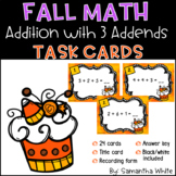 Fall Math Task Cards - Addition with 3 Addends