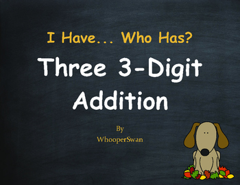 Fall Math: Three 3-Digit Addition - I Have, Who Has