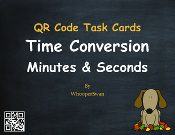 Fall Math: Time Conversion: Minutes & Seconds QR Code Task Cards