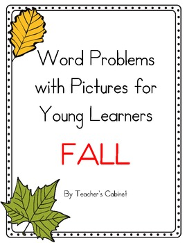 FALL Math Word Problem Pack for Young Learners {With Pictures}