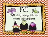 Fall/Halloween Math and Literacy Centers (Common Core)