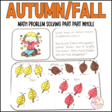 Autumn Fall Math Problem Solving Part Part Whole Strategy 10 Worksheets