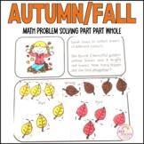 Autumn Fall Math Problem Solving Part Part Whole Strategy