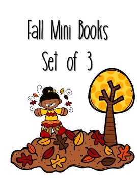Fall Mini Books- Emergent Reader