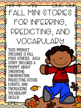 Fall Mini Stories for Inferring, Predicting, and Vocabulary