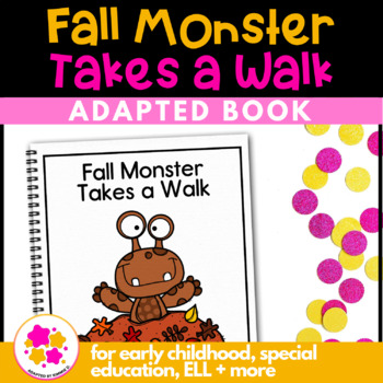 Fall Monster Takes a Walk: Adapted Book for Special Education