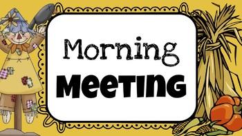 Fall Morning Meeting