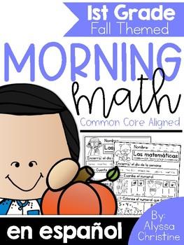 Fall Morning Work 1st Grade in Spanish / Trabajo de la mañana