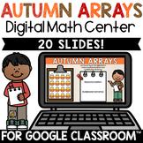 Fall Multiplication Arrays Digital Math Center for Google Classroom™