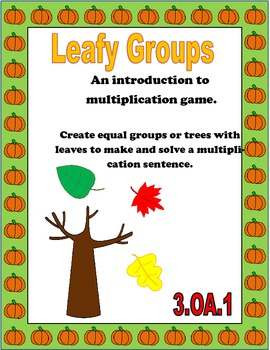 Fall Multiplication Game: Leafy Groups 3.OA.1
