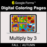 Fall: Multiply by 3 - Google Forms | Digital Coloring Pages