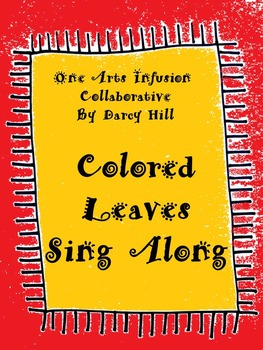 Colored Leaves: Fall Music Sing Along mp4 File
