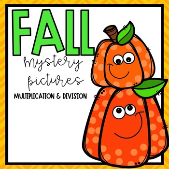Fall Mystery Pictures -- Multiplication & Division