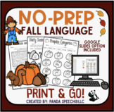 Fall NO PREP Language Pack for Speech Therapy with Distance Learning Options