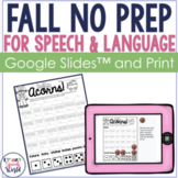 Fall NO PREP Speech & Language Activities!