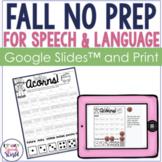 Fall NO PREP Speech & Language Therapy   Digital and Print