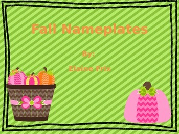 Fall Nameplates