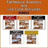 Fall Nature Anatomy and Life Cycle Activities Bundle