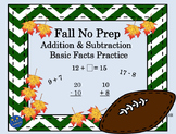 Fall No Prep Addition & Subtraction Basic Fact Practice