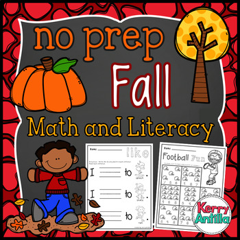 No Prep Fall Math and Literacy Kindergarten Pack