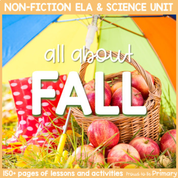 Fall Season Non-Fiction ELA & Science Unit