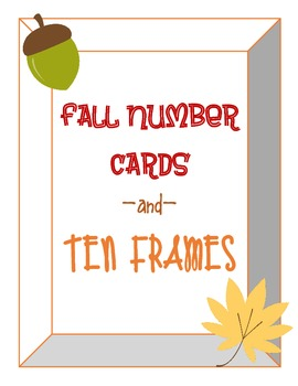 Fall Number Cards and Ten Frames 0-10