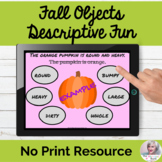 Fall Objects Descriptive Fun Adjectives Language Lesson Teletherapy NO PRINT
