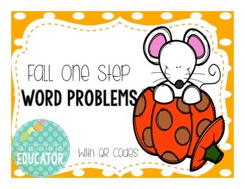 Fall One Step Word Problems Scoot