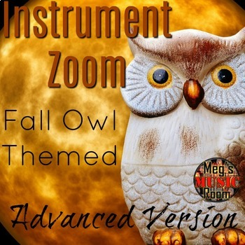 Fall Owl Orchestra Game - INSTRUMENT ZOOM Elementary Music - Use for Sub!