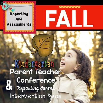 Fall:  Parent & Teacher Conference Reporting Form and Intervention Homework