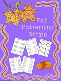 Fall Patterning Strips