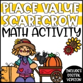 Fall Place Value Activity and Enrichment - Build a Scarecrow